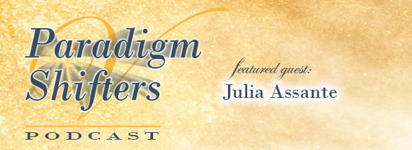 paradigm_shifters_julia_assante